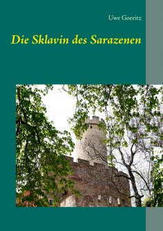 eBook: Die Sklavin des Sarazenen