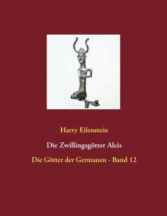 eBook: Die Zwillingsgötter Alcis