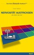 eBook: Rhetorik-Handbuch 2100 - Nervosität austricksen