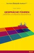 eBook: Rhetorik-Handbuch 2100 - Gespräche führen