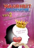 eBook: Wahrheit Seelenpartner Teil 2 (karmischer Partner, Zwillingsseele, Dualseele)
