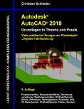 eBook: Autodesk AutoCAD 2018 - Grundlagen in Theorie und Praxis