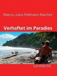 ebook: Verhaftet im Paradies
