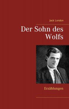 eBook: Der Sohn des Wolfs