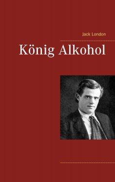 ebook: König Alkohol