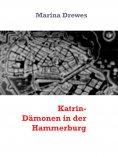 eBook: Katrin- Dämonen in der Hammerburg