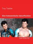 eBook: Eine homoerotische Zukunftsvision