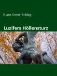 eBook: Luzifers Höllensturz