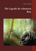 eBook: Die Legende der schwarzen Rose