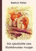 eBook: Die Geschichte vom Eichhörnchen Nusper
