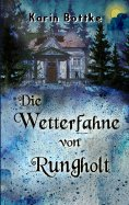 eBook: Die Wetterfahne von Rungholt