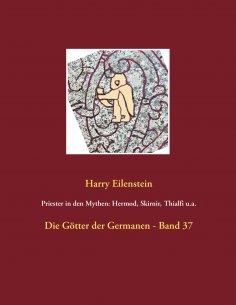 eBook: Priester in den Mythen: Hermod, Skirnir, Thialfi u.a.