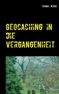 eBook: Geocaching in die Vergangenheit
