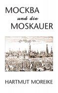 eBook: Mockba und die Moskauer