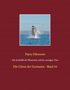 eBook: Die Symbolik der Wassertiere und der sonstigen Tiere