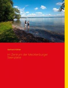 eBook: Im Zentrum der Mecklenburger Seenplatte
