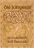 eBook: Die Jüngere Edda - Altnordisch und deutsch