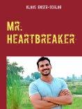 eBook: Mr. Heartbreaker