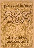 eBook: Götterlieder der Edda - Altnordisch und deutsch