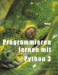 eBook: Programmieren lernen mit  Python 3