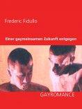 eBook: Einer gaymeinsamen Zukunft entgegen