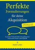 eBook: Perfekte Formulierungen für deine Akquisition