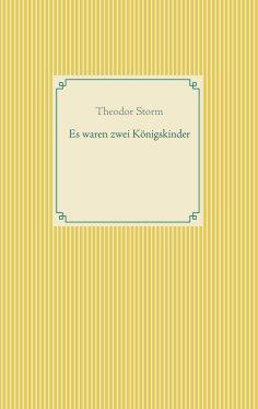 eBook: Es waren zwei Königskinder
