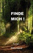 eBook: Finde mich!