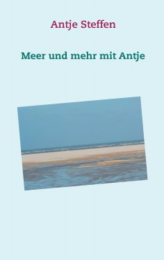 eBook: Meer und mehr mit Antje