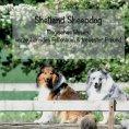 eBook: Shetland Sheepdog - Magisches Wesen, bezauberndes Fellknäuel und treuster Freund