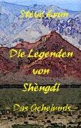 eBook: Die Legenden von Shèngdi