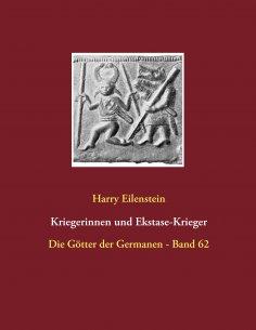 eBook: Kriegerinnen und Ekstase-Krieger