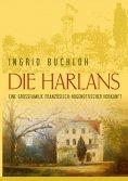 ebook: Die Harlans. Eine Großfamilie französisch-hugenottischer Herkunft