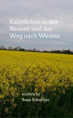 eBook: Kalmücken in der Neuzeit und der Weg nach Westen