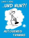 eBook: ...und nun?! Autogenes Training