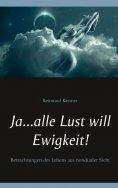 eBook: Ja ... alle Lust will Ewigkeit!