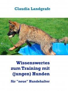 ebook: Wissenswertes zum Training mit (jungen) Hunden