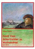 ebook: David Voss - Scharfrichter zu Wolfenbüttel