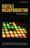 eBook: Digitale Musikproduktion im Heimstudio