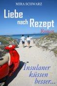 eBook: Liebe nach Rezept - Insulaner küssen besser