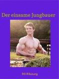 eBook: Der einsame Jungbauer