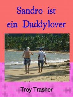 eBook: Sandro ist ein Daddylover