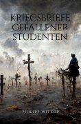 eBook: Kriegsbriefe gefallener Studenten
