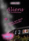 ebook: Aliens im Nachbarhaus