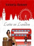 ebook: Lotte in London