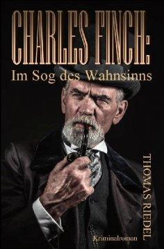 eBook: Charles Finch: Im Sog des Wahnsinns