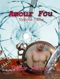 ebook: Amour Fou - Tödliche Triebe