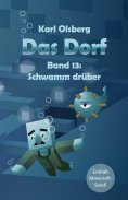ebook: Das Dorf Band 13: Schwamm drüber