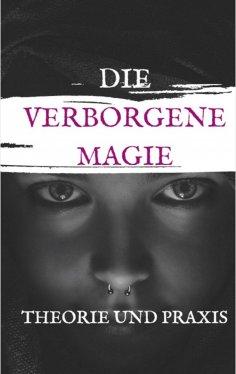 eBook: Die Verbogene Magie Theorie und Praxis