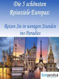 eBook: Die 5 schönsten Reiseziele Europas: